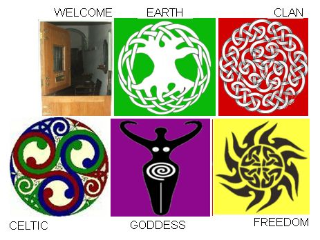 Circles - Celtic Traditions mainly Wales - Spirituality especially Goddess - Freedom and Power - Earth Nature the Body - Our Clan